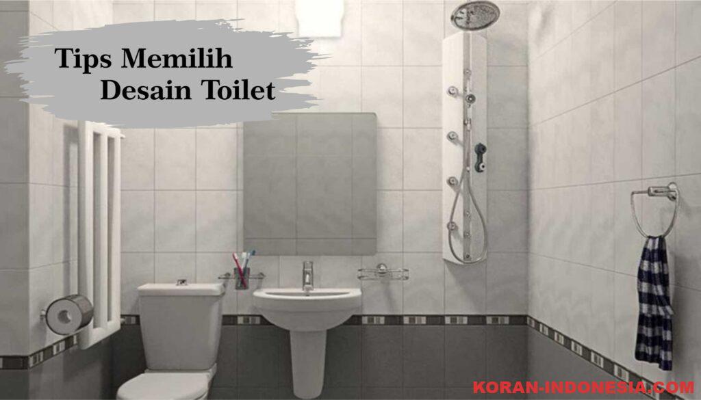 Beberapa Pilihan Desain Toilet Sesuai Kebutuhan